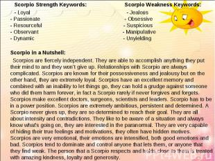 Scorpio Strength Keywords: Scorpio Weakness Keywords:   Scorpio Stre
