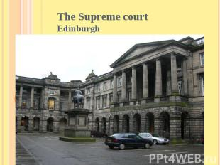 The Supreme court Edinburgh