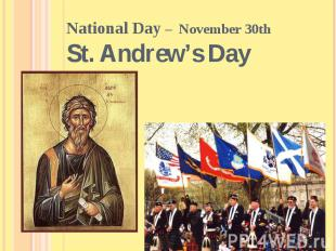 National Day – November 30th St. Andrew's Day