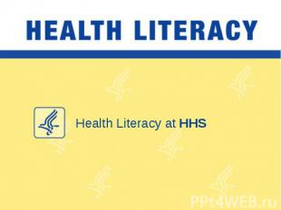 Health Literacy at HHS