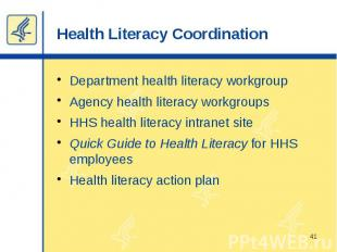 Health Literacy Coordination Department health literacy workgroup Agency health