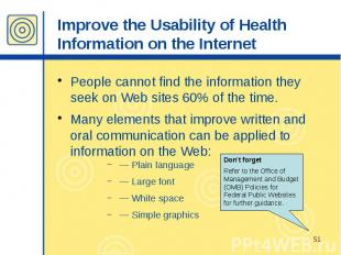 Improve the Usability of Health Information on the Internet People cannot find t