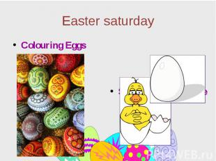 Easter saturday Colouring Eggs