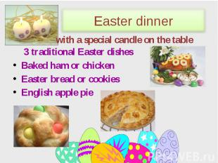 3 traditional Easter dishes 3 traditional Easter dishes Baked ham or chicken Eas