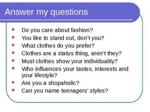 Do you care about fashion? Do you care about fashion? You like to stand out, don