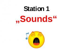 """""""Sounds"""" """"Sounds"""""""