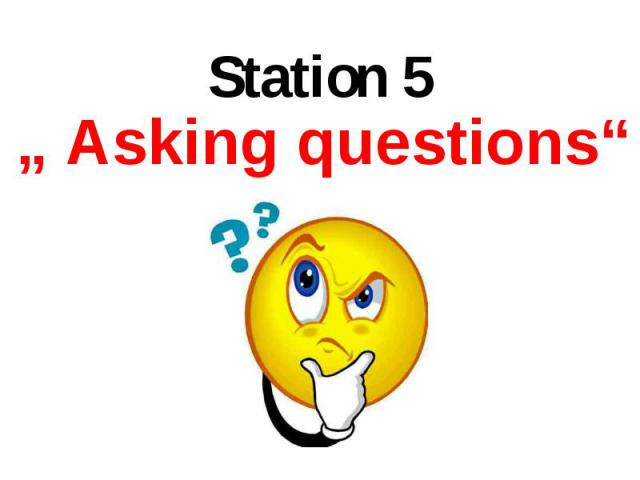 """"""" Asking questions"""" """" Asking questions"""""""
