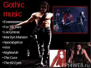 Evanescence Evanescence For my pain Lacrymosa Marilyn Manson Apocalyptica Him Ni