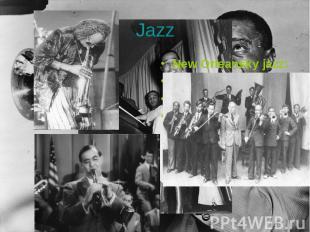 New Orleansky jazz: New Orleansky jazz: Свинг Бибоп Буги-вуги