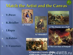 V.Perov V.Perov K.Briullov I.Repin A.Rublev V.Vasnetsov