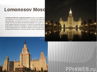 Lomonosov Moscow State University Lomonosov Moscow State University(Russia