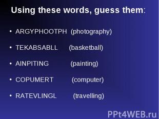ARGYPHOOTPH (photography) ARGYPHOOTPH (photography) TEKABSABLL (basketball) AINP