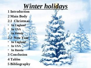 1 Introduction 1 Introduction 2 Main Body 2.1 Christmas In England In USA In Rus