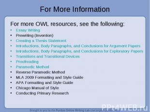 For more OWL resources, see the following: For more OWL resources, see the follo