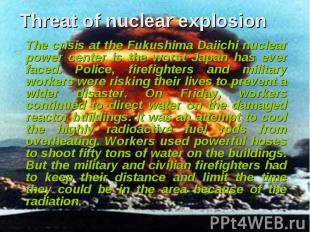 The crisis at the Fukushima Daiichi nuclear power center is the worst Japan has
