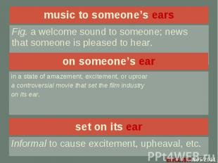 music to someone's ears music to someone's ears
