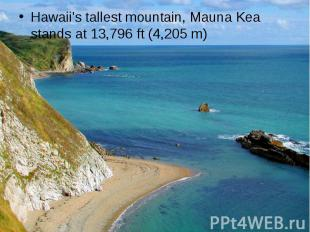 Hawaii's tallest mountain, Mauna Kea stands at 13,796ft (4,205m) Haw