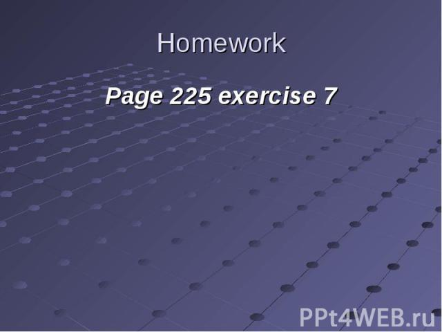 Page 225 exercise 7 Page 225 exercise 7