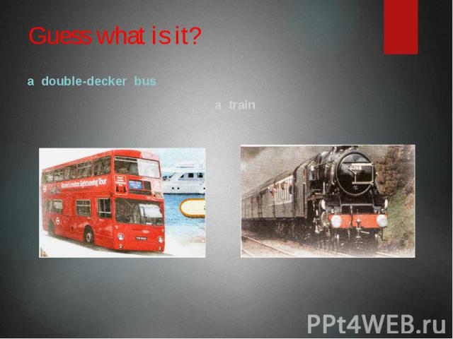 Guess what is it? a double-decker bus