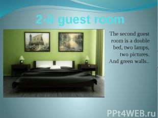 2-й guest room The second guest room is a double bed, two lamps, two pictures. A