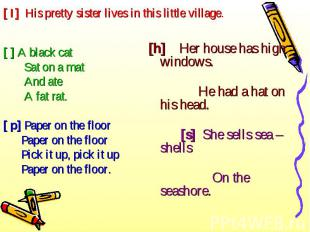 [ ] A black cat [ ] A black cat Sat on a mat And ate A fat rat. [ p] Paper on th