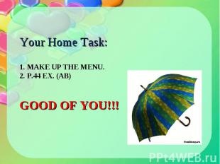 Your Home Task: Your Home Task: