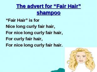"""""""Fair Hair"""" is for """"Fair Hair"""" is for Nice long curly fair hair, For nice long c"""