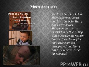 Mysterious scar