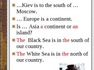 The Thames is the short river. The Thames is the short river. … Russia is washed