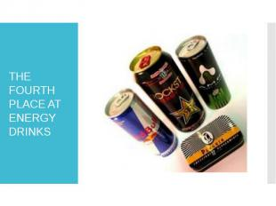 THE FOURTH PLACE AT ENERGY DRINKS