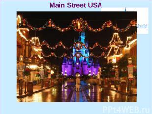 Main Street USA Main Street USA