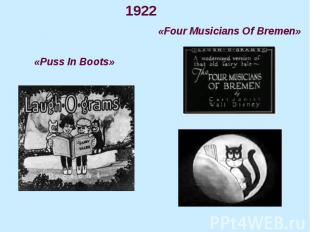 1922 1922 «Four Musicians Of Bremen» «Puss In Boots»