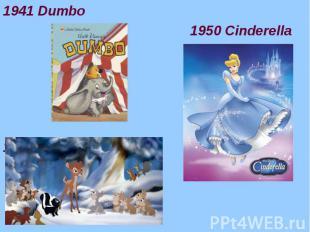 1941 Dumbo 1941 Dumbo 1950 Cinderella 1942 Bambi