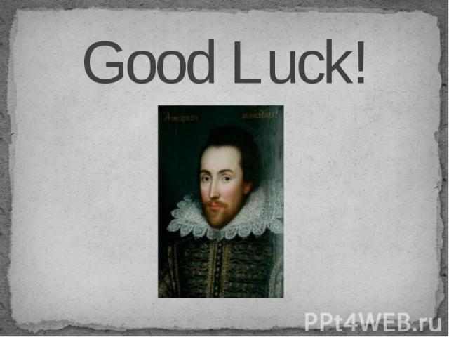 Good Luck! Good Luck!