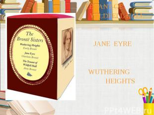 TENANT OF TENANT OF WILDFELL HALL JANE EYRE WUTHERING HEIGHTS