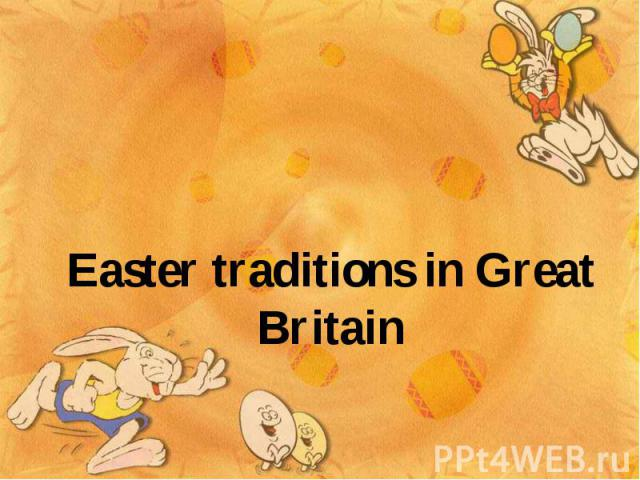 Easter traditions in Great Britain