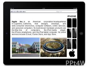 Apple Inc. is an American corporation headquartered in Cupertino,