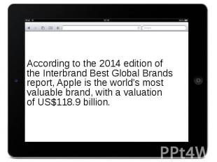 According to the 2014 edition of the Interbrand Best Global Brands rep