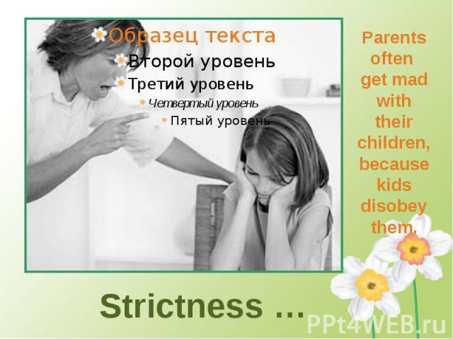 Strictness …