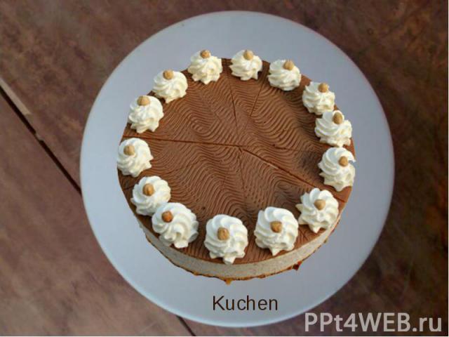 Kuchen Kuchen