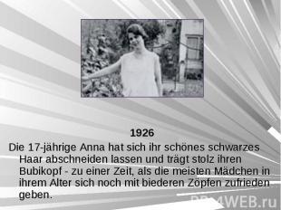 1926 1926 Die 17-jährige Anna hat sich ihr schönes schwarzes Haar abschneiden la