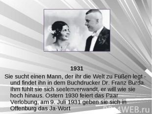 1931 1931 Sie sucht einen Mann, der ihr die Welt zu Füßen legt - und findet ihn