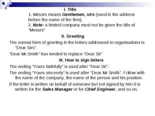 I. Title 1. Messrs means Gentlemen, sirs (used in the address before the name of