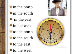 in the north in the north in the south in the east in the west to the north to t