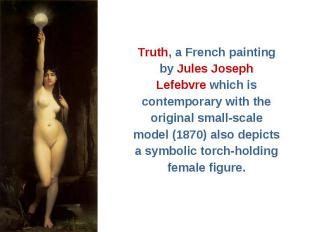 Truth, a French painting Truth, a French painting by Jules Joseph Lefebvre which