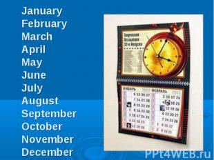 January February March April May June July August September October November Dec