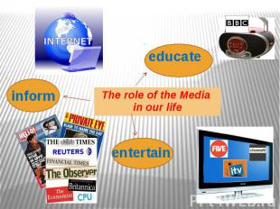 The role of the Media in our life