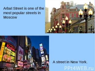 Arbat Street is one of the Arbat Street is one of the most popular streets in Mo