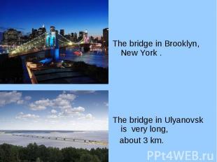 The bridge in Brooklyn, New York . The bridge in Brooklyn, New York . The bridge