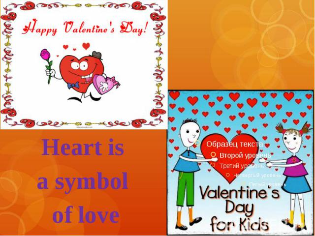 Heart is a symbol of love